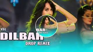 Dilbar dilbar  full mp3 dj song