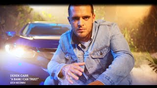 "Derek Carr's Debut Single - ""A Bank I Can Trust"""