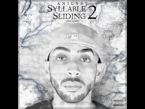 Anilyst - Syllable Sliding Vol. 2 (Full Mixtape)