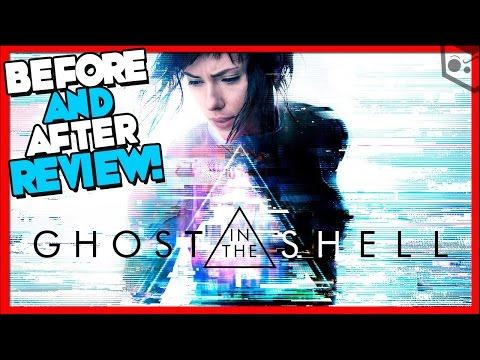 Ghost In The Shell! Before & After Movie Review **SPOILERS**