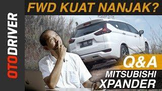 Mitsubishi Xpander 2017 Q&A | OtoDriver