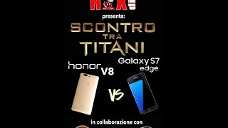 Scontro tra Samsung S7 Edge vs Honor V8