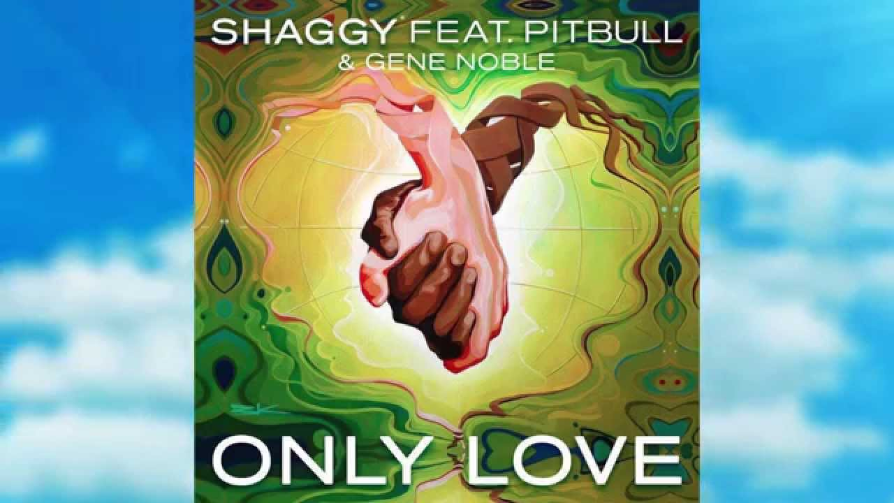 Caught me red handed banging on the bathroom floor lyrics - Shaggy Only Love Ft Pitbull Gene Noble Official Lyric Video Youtube