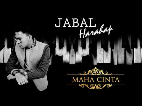 Jabal Harahap - Maha Cinta (Audio)