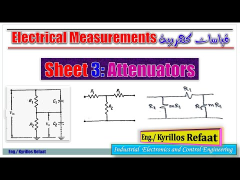 Sheet 3: Attenuators | Electrical Measurements | قياسات كهرب