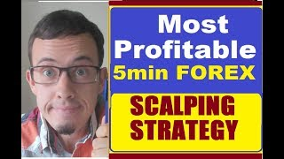 Most Profitable & Simple FOREX SCALPING Strategy ✍💲