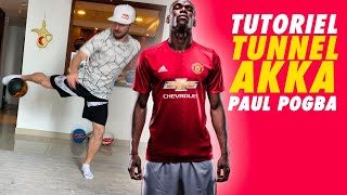 LEARN THE TUNNEL AKKA by Pogba