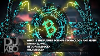 What is the future for NFT (non-fungible tokens) and the music Business?