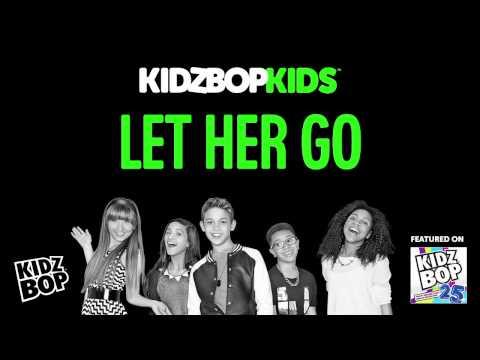 KIDZ BOP Kids - Let Her Go (KIDZ BOP 25)