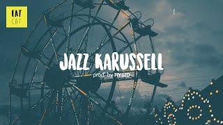 (free) Chill Jazz hip hop instrumental x Jazzy boom bap beat | 'Jazz Karussell' prod by RYSID