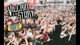 Villain of the Story - Vans Warped Tour 2017 FULL SET