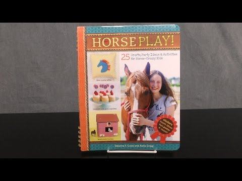 Horse Play! from Storey Publishing