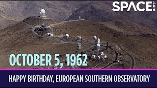OTD in Space - Oct. 5: Happy Birthday, European Southern Observatory!