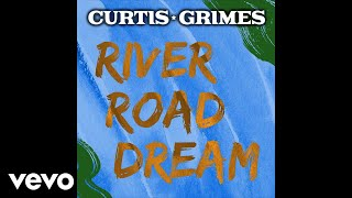 Watch Curtis Grimes River Road Dream video