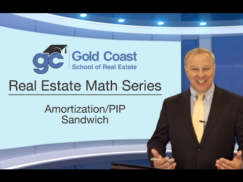 Amortization/PIP Sandwich - Real Estate Math (1 of 18)