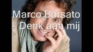 Marco Borsato - Denk aan mij