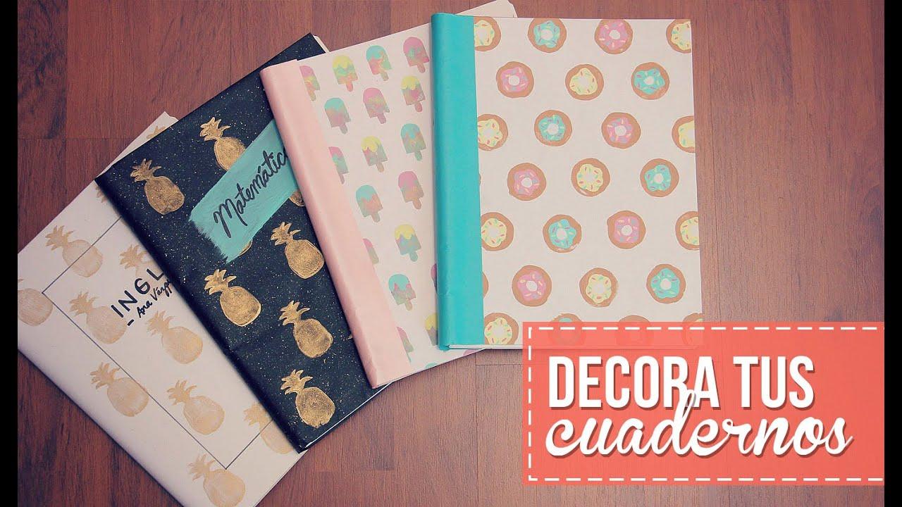 Decora tus cuadernos f cil y sin gastar youtube for Como decorar unas facil