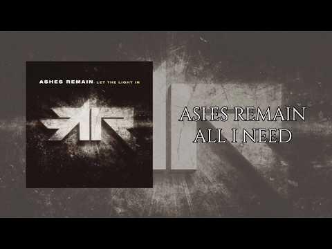 Ashes Remain - All I Need (Lyrics video)