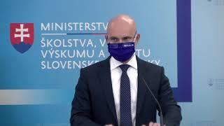 Brífing ministra školstva, vedy, výskumu a športu SR Branislava Gröhlinga