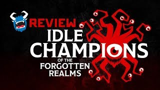 Idle Champions of the Forgotten Realms Game Review - D&D Clicker