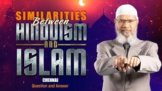 Similarities Between Hinduism & Islam | Chennai | by Dr Zakir Naik | Part 4 | Q&A