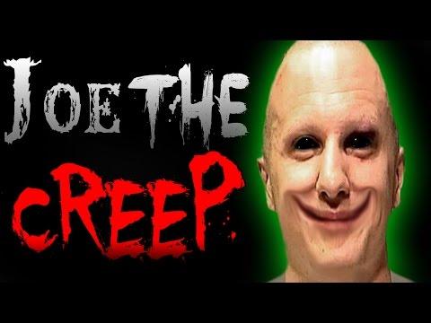 Joe The Creep