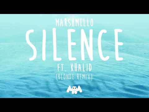 Marshmello ft Khalid  Silence Blonde Remix