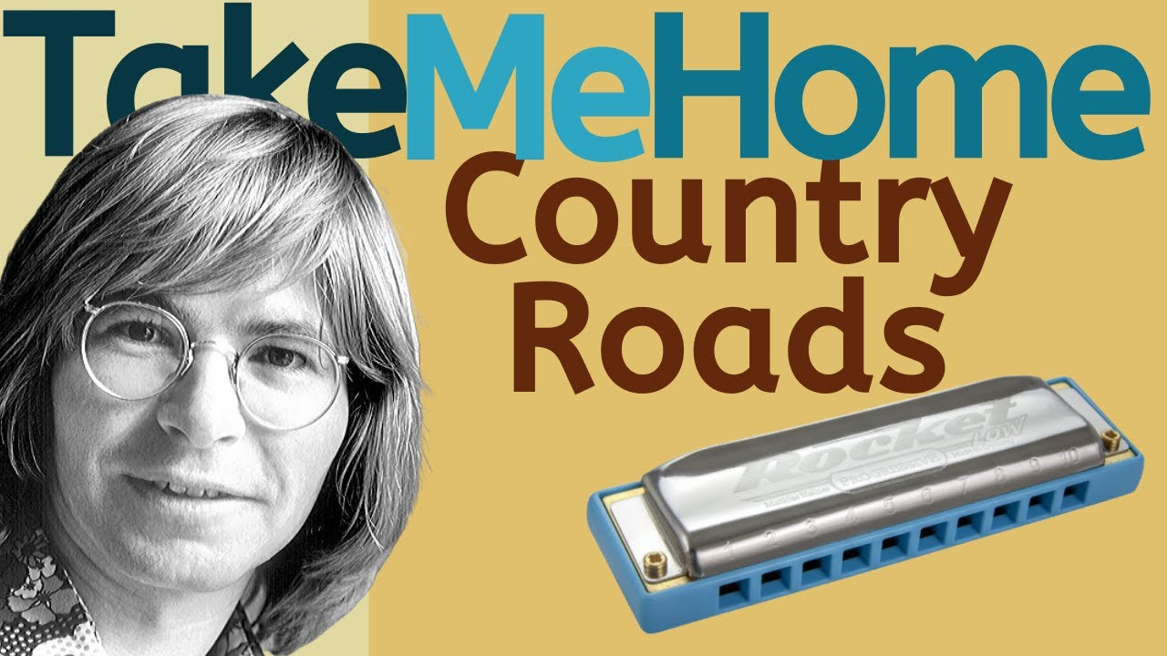 Take Me Home, Country Roads - John Denver harmonica lesson (Saturday Song Study #9) - YouTube