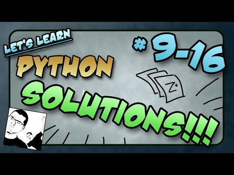 Let's Learn Python SOLUTIONS! #9-16