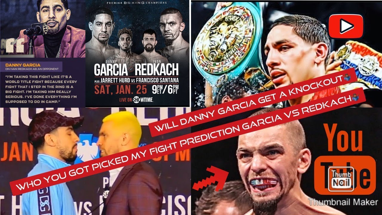 Danny Garcia vs. Ivan Redkach: Fight start time, prediction, odds ...