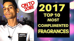 Top 10 Most Complimented Fragrances 2017