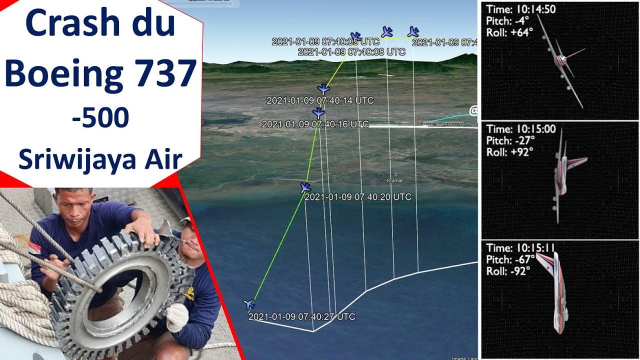 Analyse du crash du Boeing 737-500 de Sriwijaya Air SJ182 en Indonésie le 09/01/2021