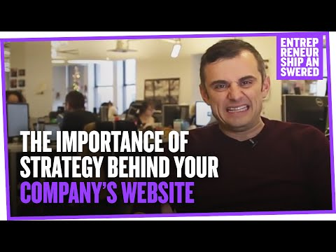 The Importance of Strategy Behind Your Company's Website