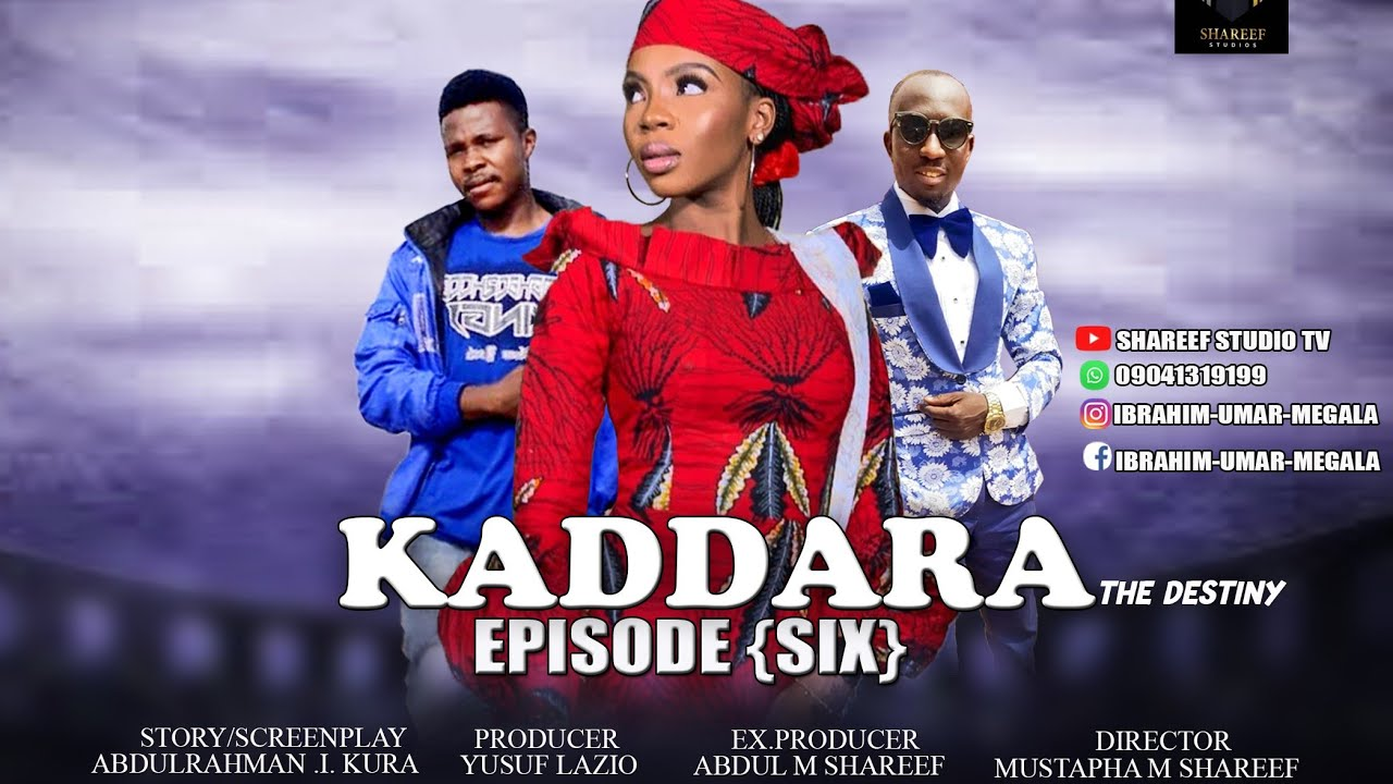 Download KADDARA Episode 6 Full HD _ With English subtitle - Amal - Abdul M Shareef -Umar M shareef -Babulaye