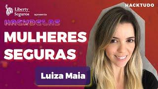 HACKTUDO | HackDelas - Luiza Maia
