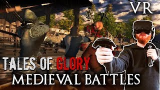 Tales of Glory VR gameplay - Medieval combat with massive battles