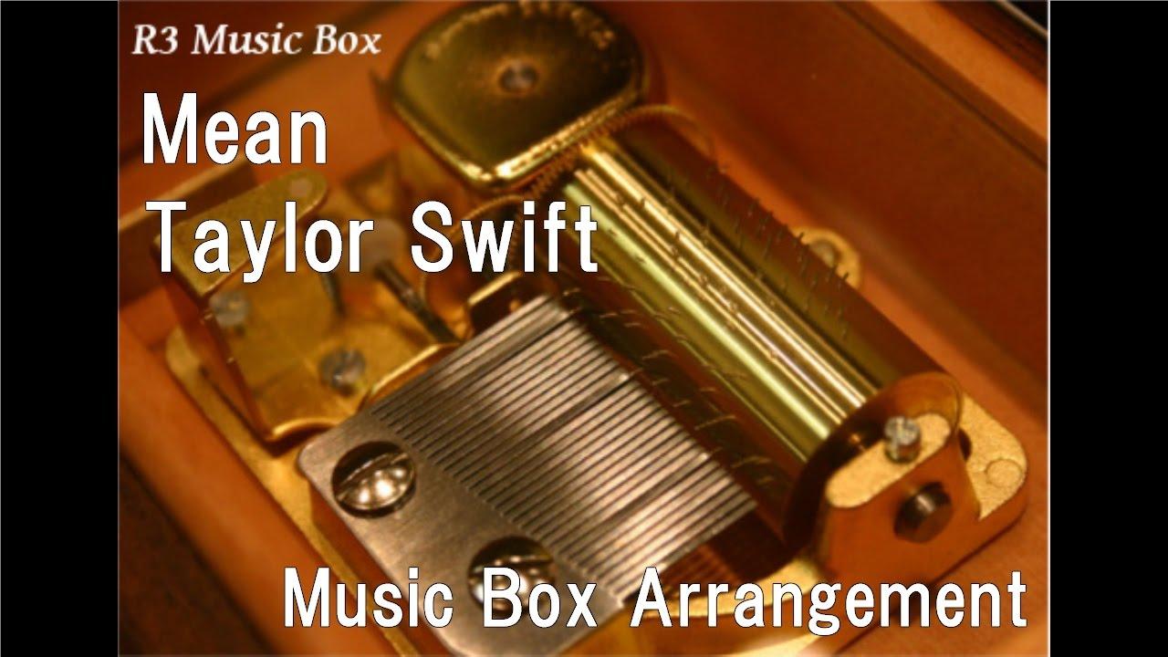 Mean/Taylor Swift [Music Box]