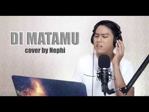 Di Matamu [Sufian Suhaimi] - Cover By Nephi Acaling