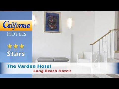 The Varden Hotel, Long Beach Hotels - California