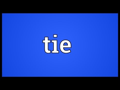 Tie Meaning