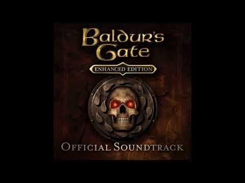 Baldur's Gate: Enhanced Edition [FULL OST] HIGH QUALITY