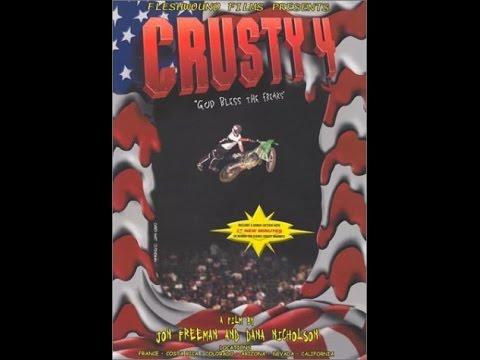 Crusty Demons Of Dirt 4 : God bless the freaks