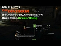 Tom Clancy's The Division: Walkthrough/Amusing #4 (Operation Green Thing)