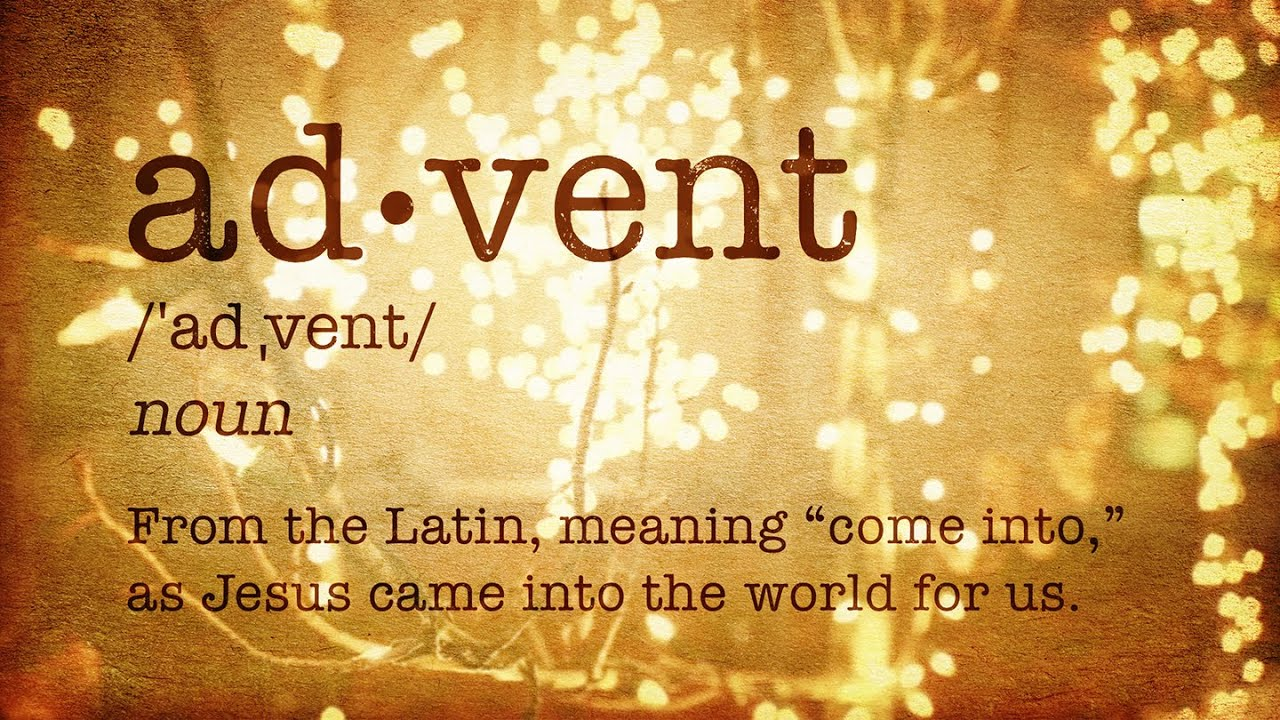 The meaning of advent catholic