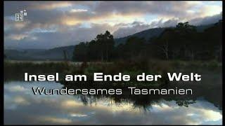 Insel am Ende der Welt - Wundersames Tasmanien - Dokumentation - Deutsch