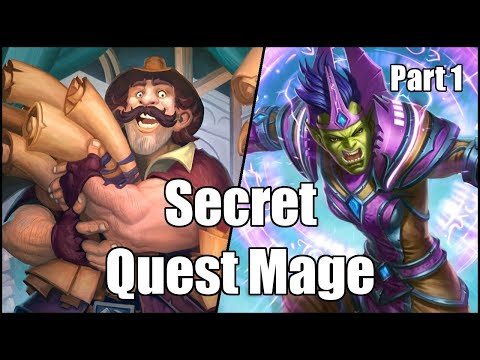 [Hearthstone] Secret Quest Mage (Part 1)