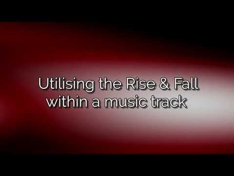 AKM Music Video Tutorial   Utilising the Rise and Fall within a Music Track