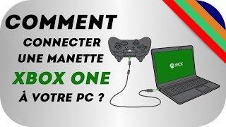 Tuto | Comment connecter une manette Xbox One sur PC