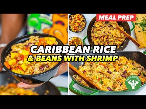 Meal Prep – Caribbean Rice and Beans with Shrimp