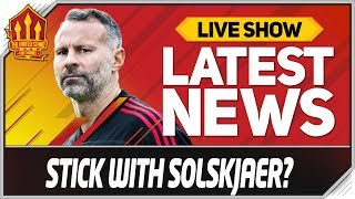 Solskjaer Needs Time Says Giggs! Man Utd News Now